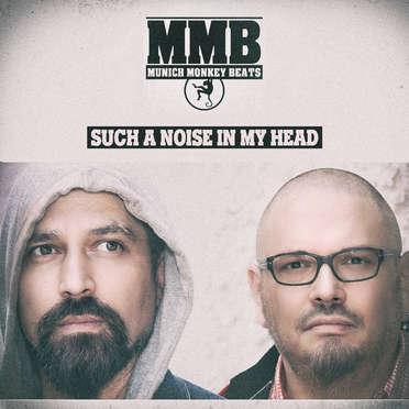 MUNICH MONKEY BEATS \ SUCH A NOISE IN MY HEAD