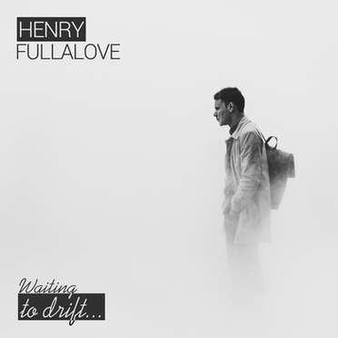 HENRY, FULLALOVE / WAITING TO DRIFT