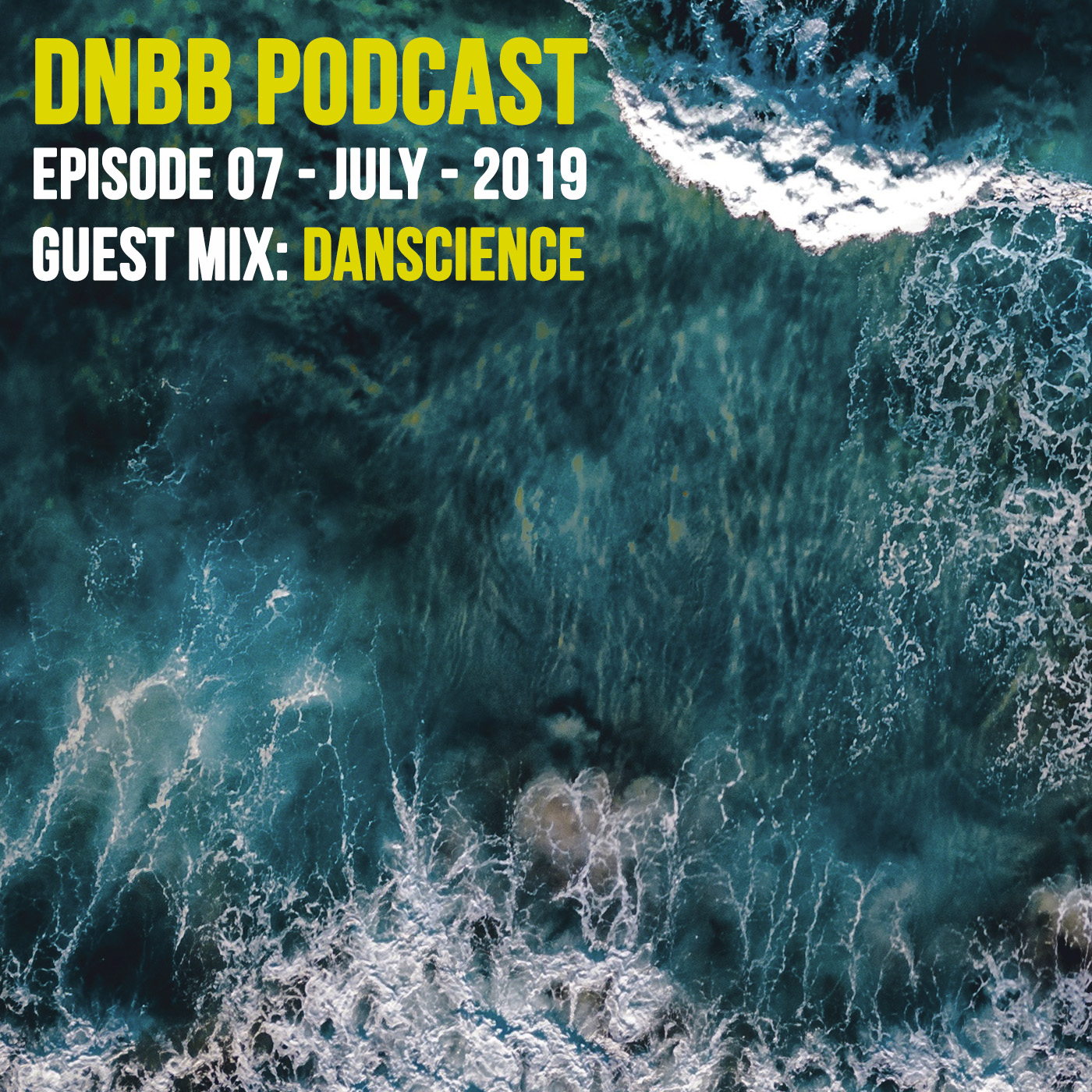 DNBBCast006 by Danscience