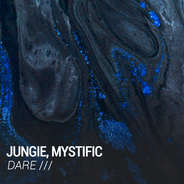 JUNGIE, MYSTIFIC / DARE