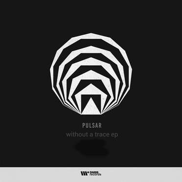 PULSAR \ WITHOU A TRACE EP