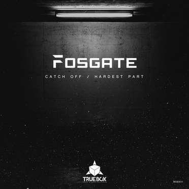 FOSGATE / CATCH OFF - HARDEST PART