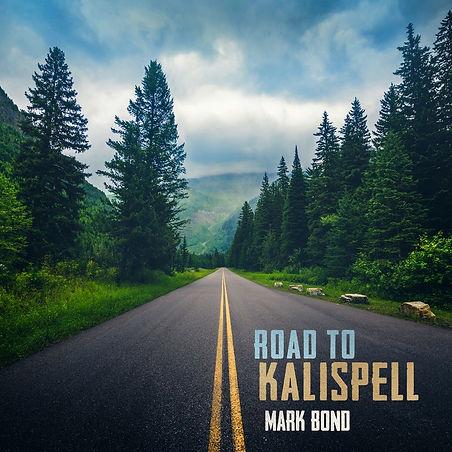 Road to Kalispell - Mark Bond.jpg