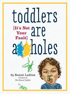 toddlers-are-assholes.jpg