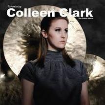 Colleen Clark-- Introducing Colleen Clark