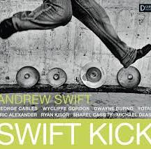 Andrew Swift-- Swift Kick