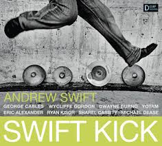 Andrew Swift-- Swift Kick