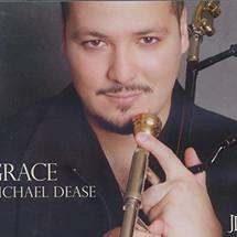 Michael Dease--Grace
