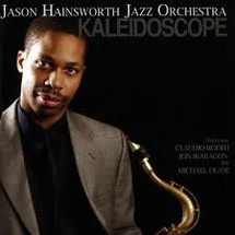 Jason Hainsworth Jazz Orchestra, Kaleidoscope