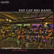 Fat Cat Big Band--Angels Praying