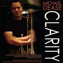 Michael Dease--Clarity