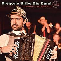 Gregorio Uriba Big Band--Cumbia Universal