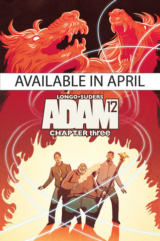 ADAM 12 Chapter 3 available on April 9th!