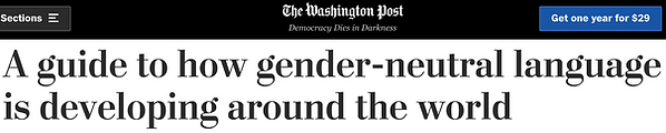 A guide to how gender-neutral language is developing around the world - Washington Post header