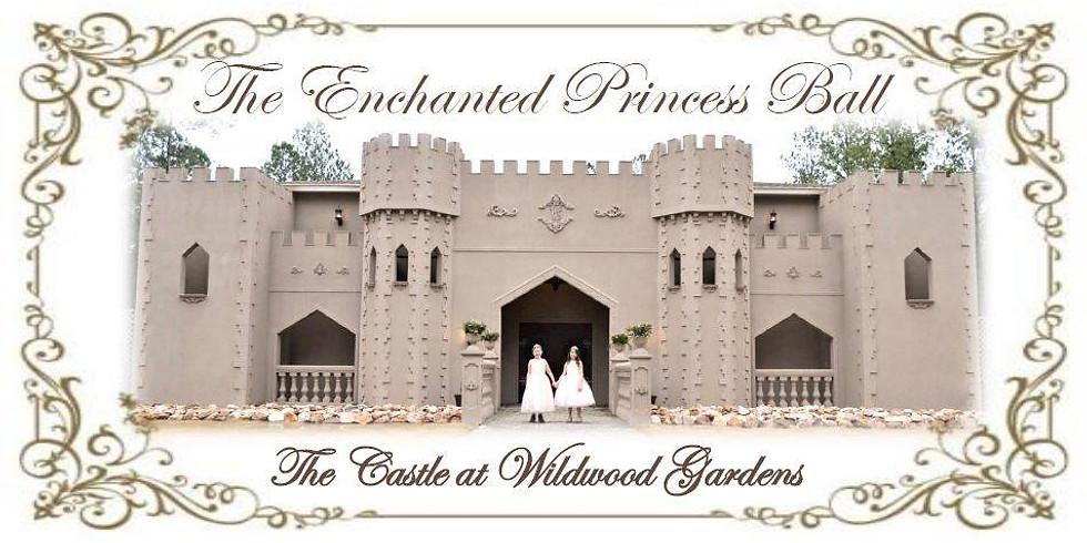The Enchanted Princess Ball at The Castle at Wildwood Gardens