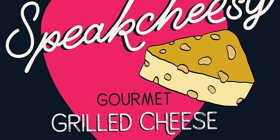 Food Truck Friday  with Speak Cheesy