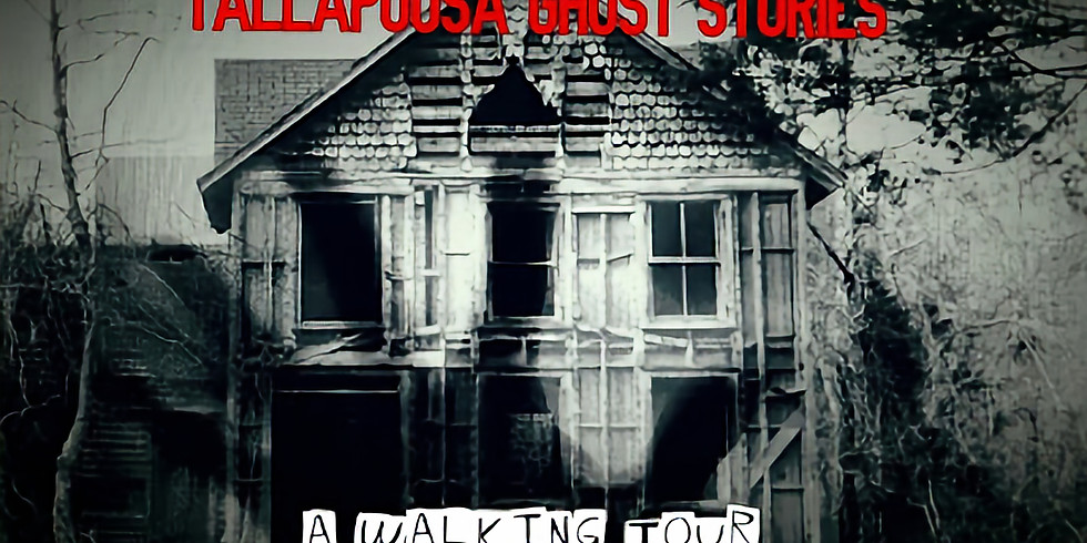 Tallapoosa Ghost Stories: A Walking  Tour