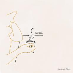 Use Me // Jemimah Paine