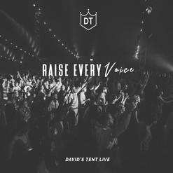 Raise Every Voice // David's Tent