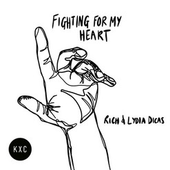 Fighting For My Heart // KXC ft. Rich & Lydia Dicas
