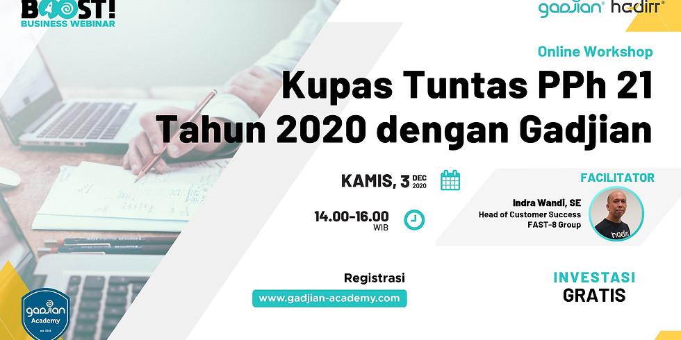 Online Workshop : Kupas Tuntas PPh 21 Tahun 2020 dengan Gadjian