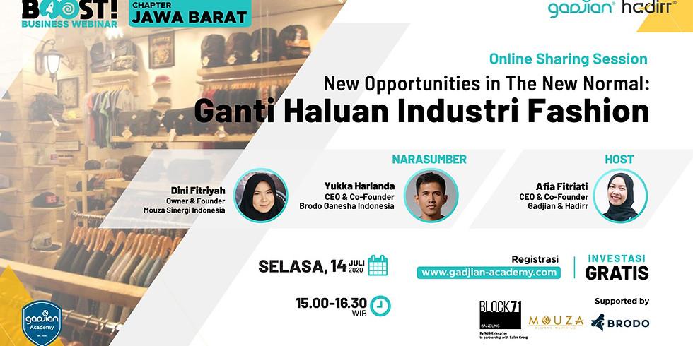 New Opportunities in The New Normal: Ganti Haluan Industri Fashion