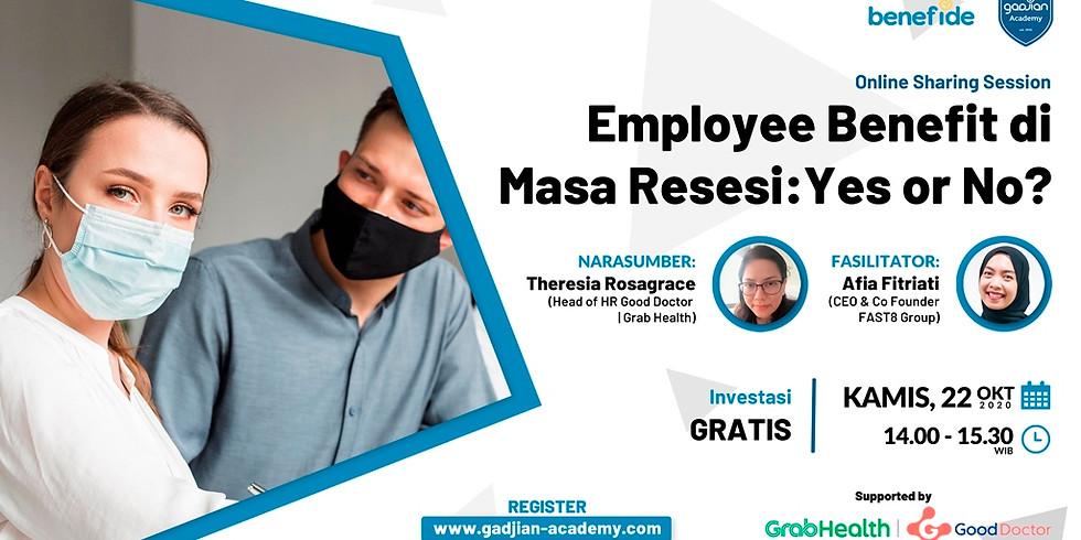 Employee Benefit di Masa Resesi: Yes or No?