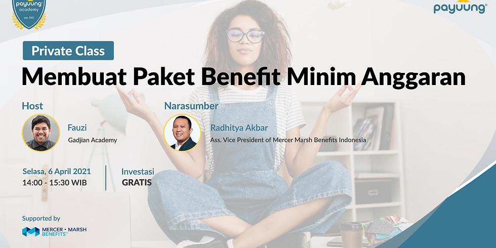 [PAYUUNG PRIVATE CLASS] Membuat Paket Benefit Minim Anggaran