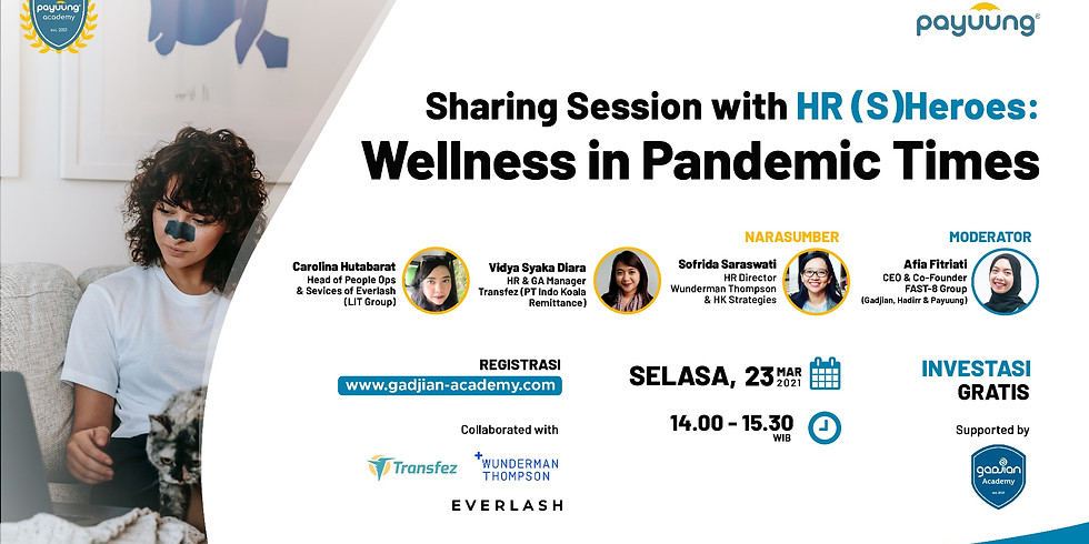 Sharing Session with HR (S)Heroes: Wellness in Pandemic Times