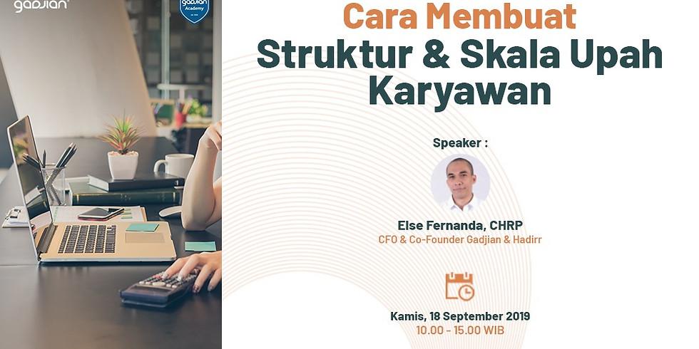 [JAKARTA] Cara Membuat Struktur & Skala Upah Karyawan