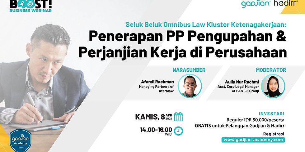 [PAID EVENT] Penerapan PP Pengupahan dan Perjanjian Kerja di Perusahaan