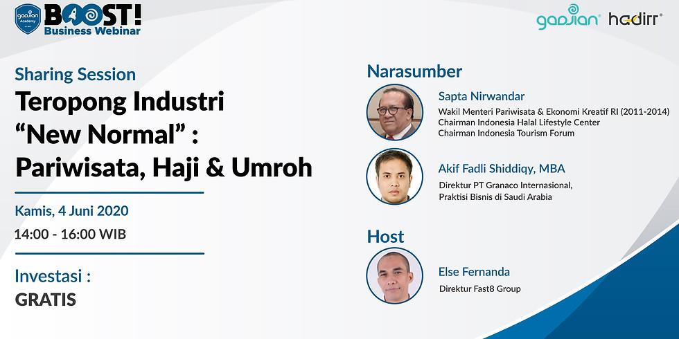 "Online Sharing Session - Teropong Industri ""New Normal"" : Pariwisata, Haji & Umroh"