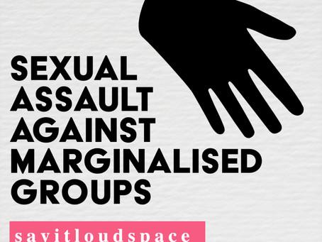 Sexual assault against marginalised groups
