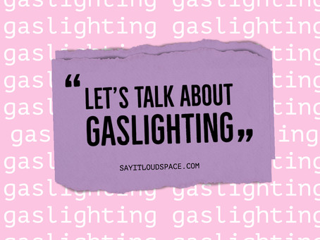Let's talk about gaslighting