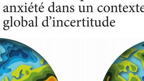 Bien vivre inquiétude etanxiété dans un contexteglobal d'incertitude