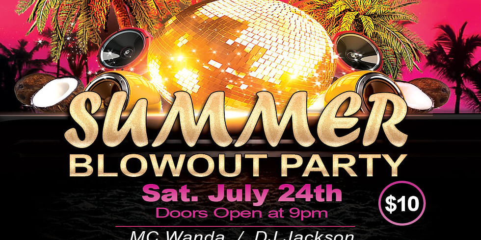 Summer Blowout Party
