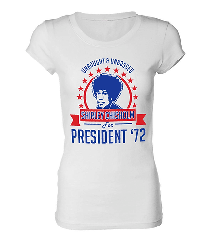 WHITE LADIES/JUNIORS SHIRLEY CHISHOLM SHIRT: LARGE