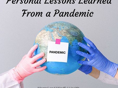 Personal Lessons Learned From a Pandemic