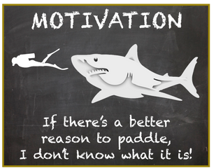 If There's a Better Reason to Paddle...