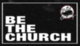 Be The Church_TBC.JPG