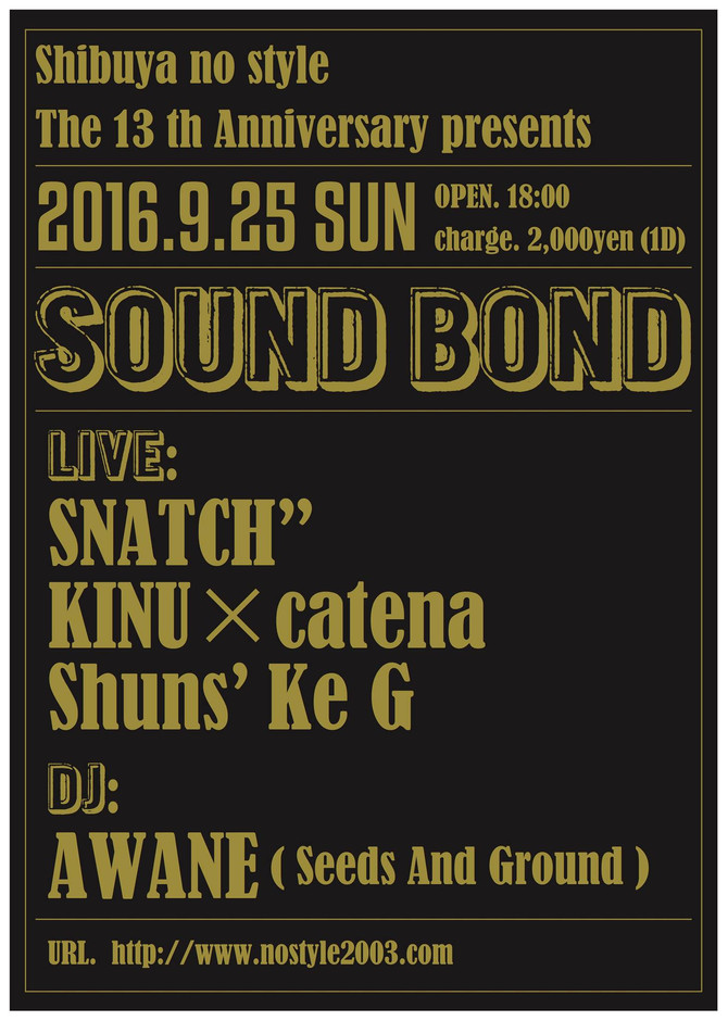 Shibuya no style 13th Anniversary presents SOUND BOND