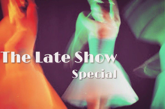 The Late Show Special!!!