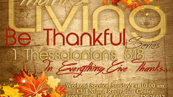 This month's Theme: Thanks Living the Be Thankful Series