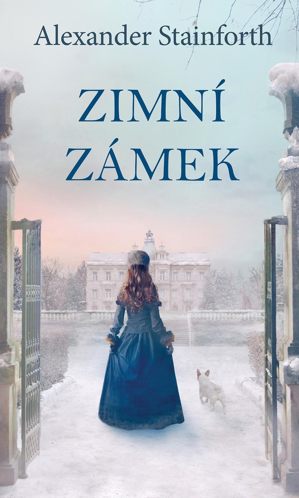 Obálka nové knihy Alexandra Stainfortha Zimní zámek