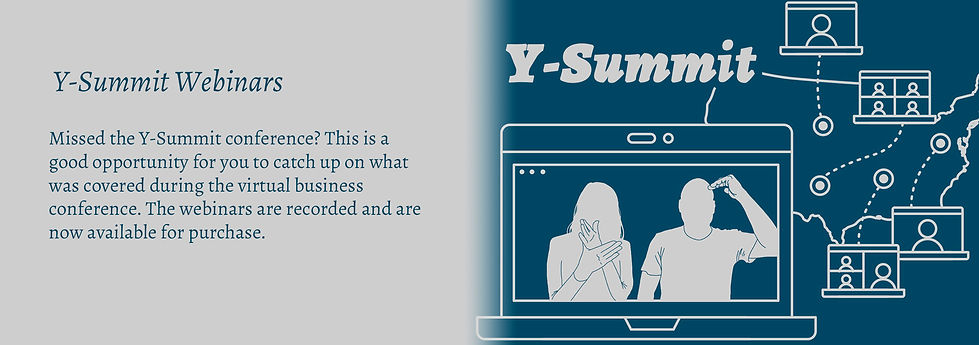 """Y-Summit Webinars. Missed the Y-Summit conference? This is a good opportunity for you to catch up on what was covered during the virtual business conference. The webinars are recorded and are now available for purchase. Image of blue background with """"Y-Summit"""" title in gray and includes a gray image of a laptop with Russ and Melody's silhouette set in front of an outline of the United States of America with participant laptops."""
