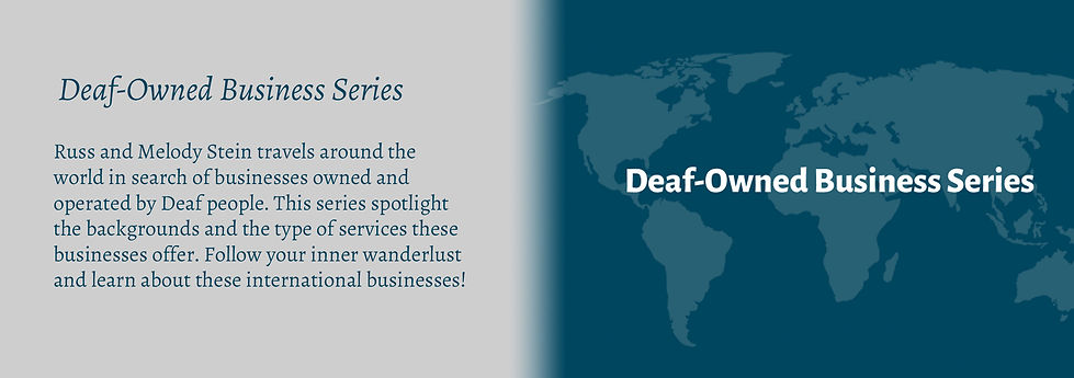 "Deaf-Owned Business Series. Russ and Melody Stein travels around the world in search of businesses owned and operated by Deaf people. This series spotlight the backgrounds and the type of services these businesses offer. Follow your inner wanderlust and learn about these international businesses! Image of a blue background with world map on it with title ""Deaf-Owned Business Series"" in white text."