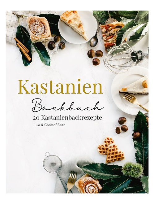 Kastanien Backbuch