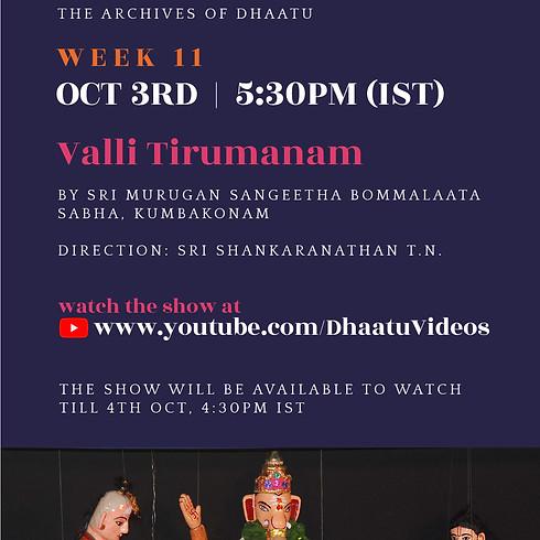 Week 11 - Dhaatu Presents Puppet Show Saturdays