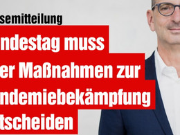 Bundestag muss über Maßnahmen zur Pandemiebekämpfung entscheiden