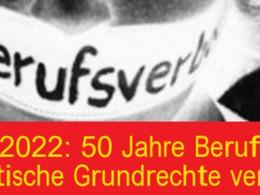 50 Jahre Berufsverbote - Demokratische Grundrechte verteidigen!